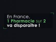1 pharmacie sur 2 va mourir !